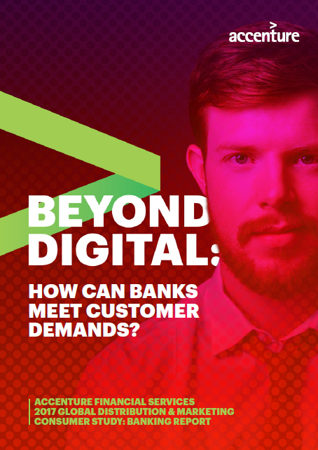 Beyond Digital: How Can Banks Meet Customer Demands