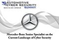 Mercedes-Benz Senior Specialist on the Current Landscape of Cyber Security