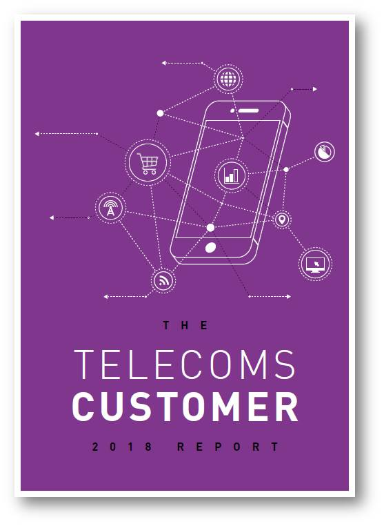 The Telecoms Customer 2018 Report