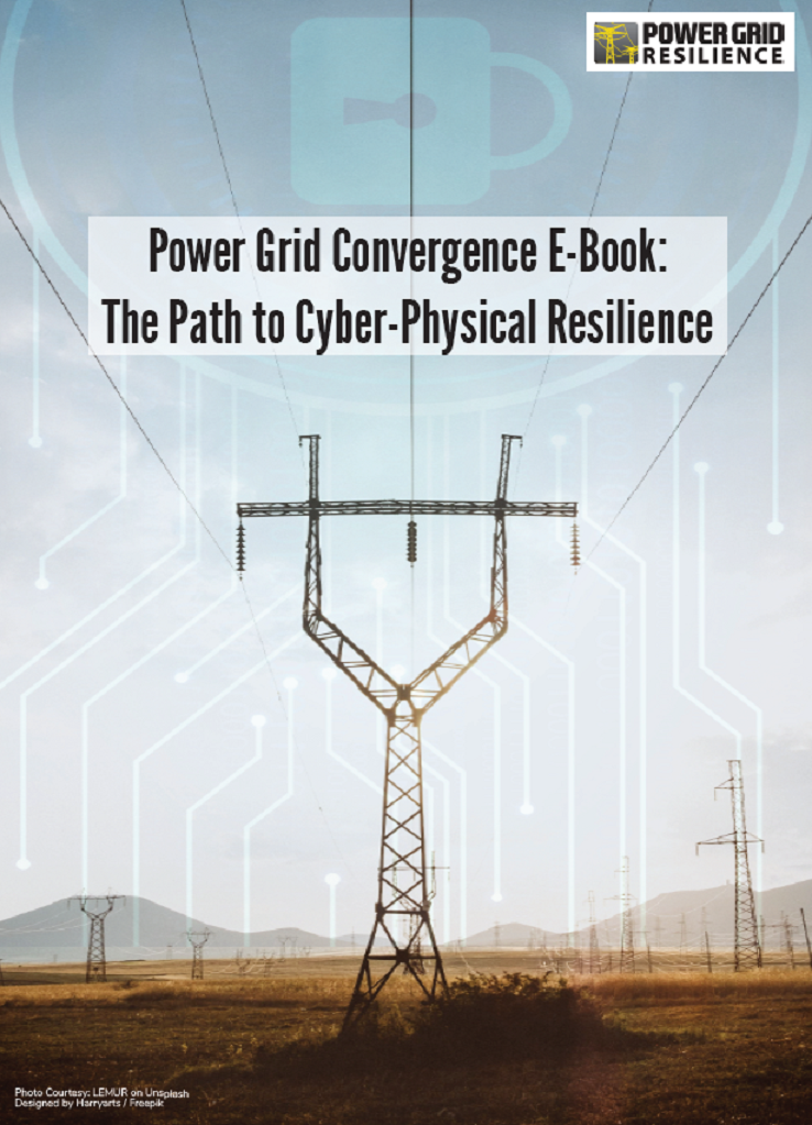 Power Grid Convergence eBook: The Path to Cyber-Physical Resilience