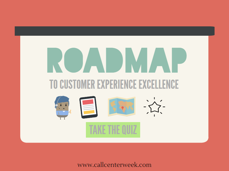 CCW Quiz: Roadmap To Customer Experience Excellence