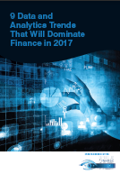 9 Data and Analytics Trends that will Dominate Finance in 2017