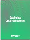 REPORT: Developing a Culture of Innovation