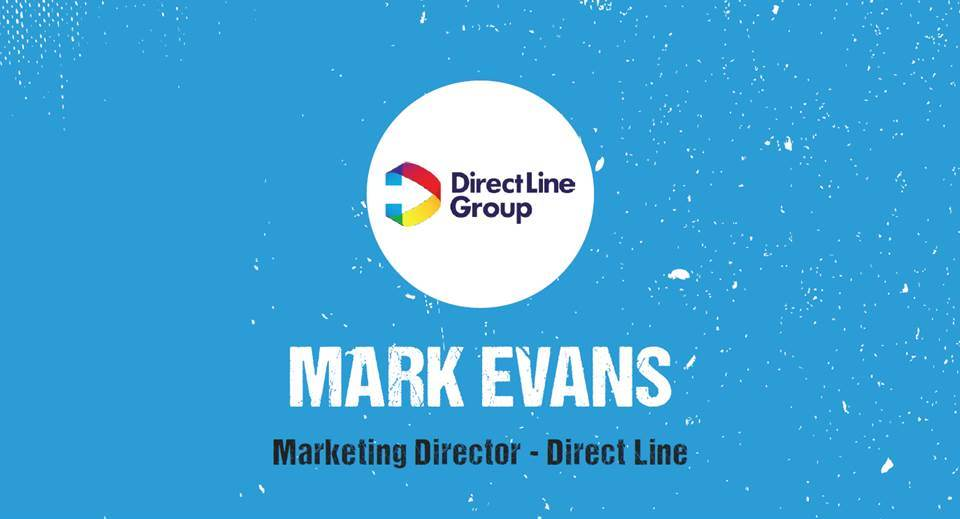 Mark Evans, Marketing Director - Direct Line