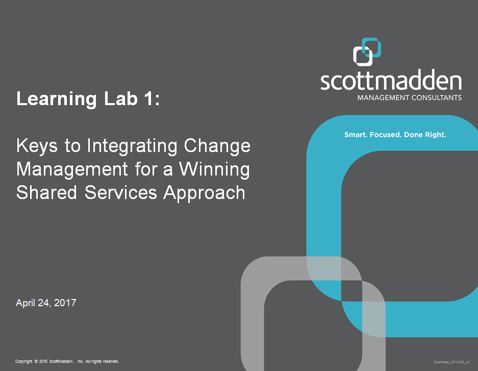 Keys to Integrating Change Management for a Winning Shared Services Approach