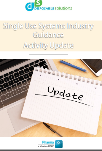 Single Use Systems Industry Guidance: Activity Update