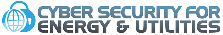 6th Edition of Cyber Security for Energy & Utilities