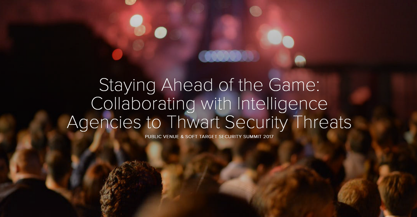 Staying Ahead of the Game: Collaborating with Intelligence Agencies to Thwart Security Threats