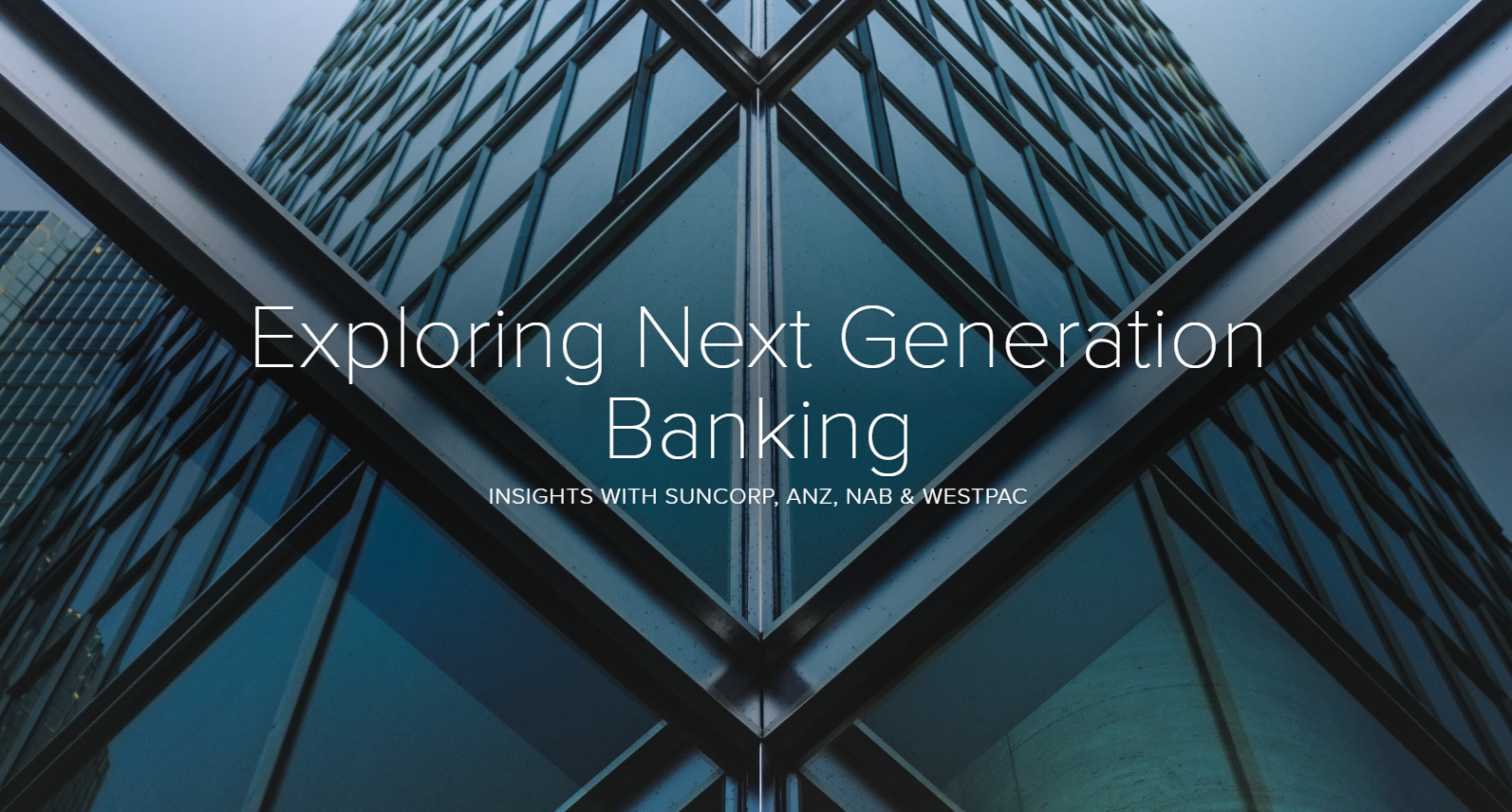 Westpac, ANZ, NAB & Suncorp: Creating the Retail Branches of the Future