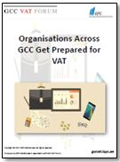 Organisations across GCC get prepared for VAT