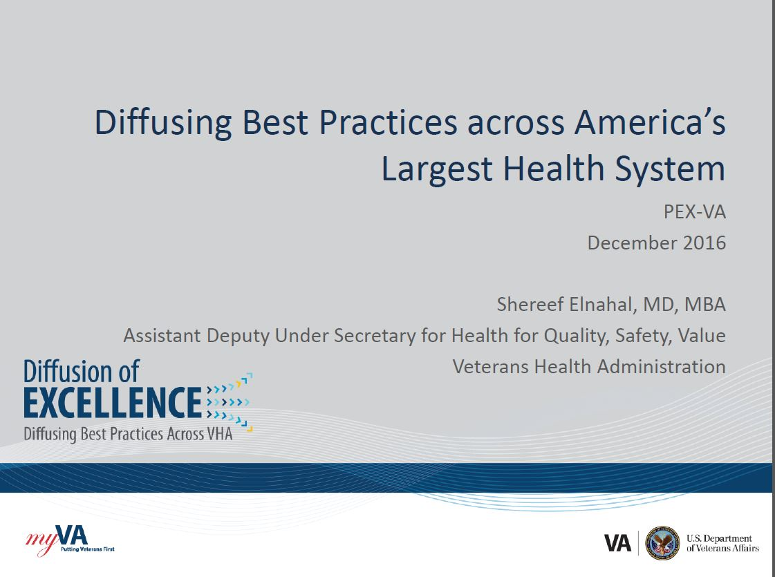 Diffusing Best Practices Across America's Largest Healthcare System - Shereef Elnahal, Veteran's Health Administration