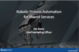 Robotic Process Automation for Shared Services