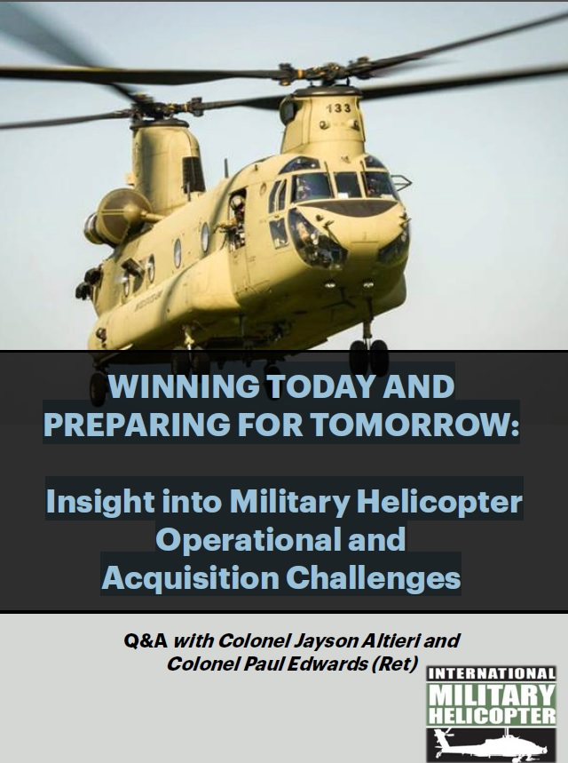 Winning today and preparing for tomorrow: Insight into Military Helicopter Operational and Acquisition Challenges