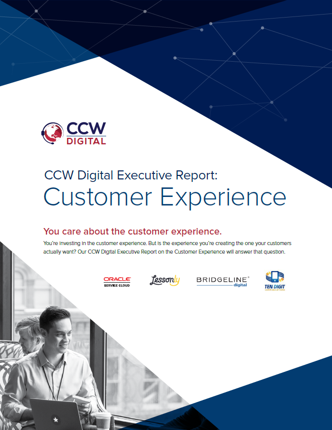 CCW Digital Executive Report: Customer Experience