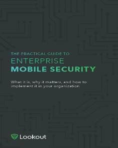 Lookout's Practical Guide to Enterprise Mobile Security