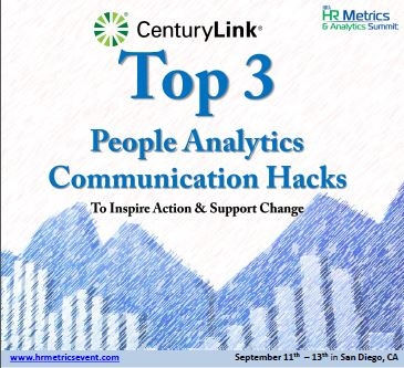 CenturyLink's Top 3 People Analytics Communication Hacks