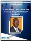 Interview with Capt. Gilbert Kibe, Director General, Kenya Civil Aviation Authority