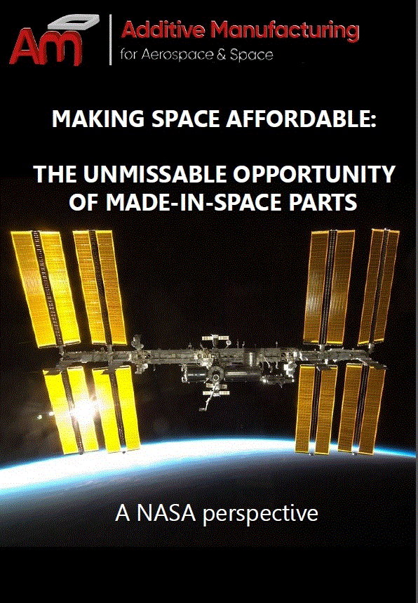 Making space affordable: The unmissable opportunity of made-in-space parts