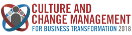 Culture and Change Management for Business Transformation 2018