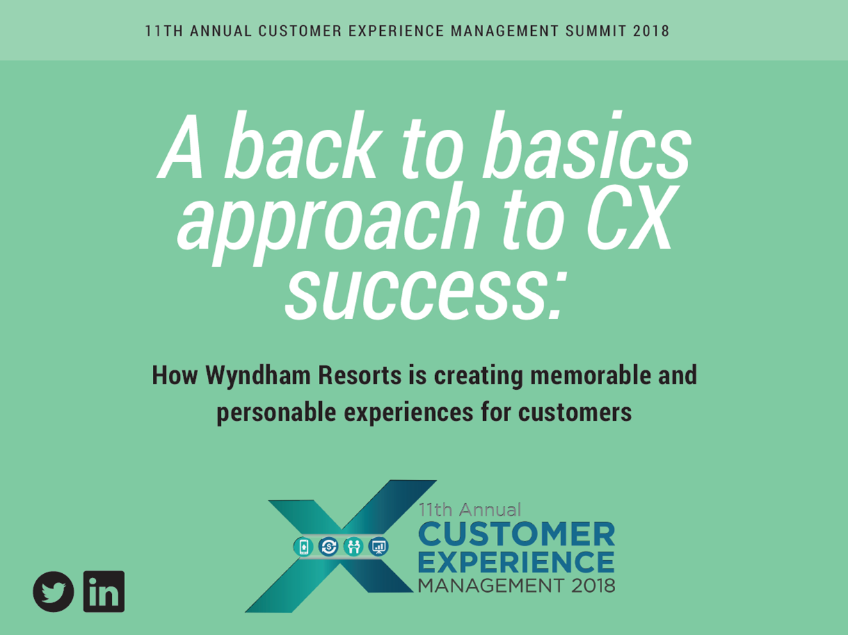 A back to basics approach to CX success: how Wyndham Hotels is creating memorable and personable experiences for customers