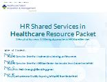 HR Shared Services in Healthcare Resource Packet