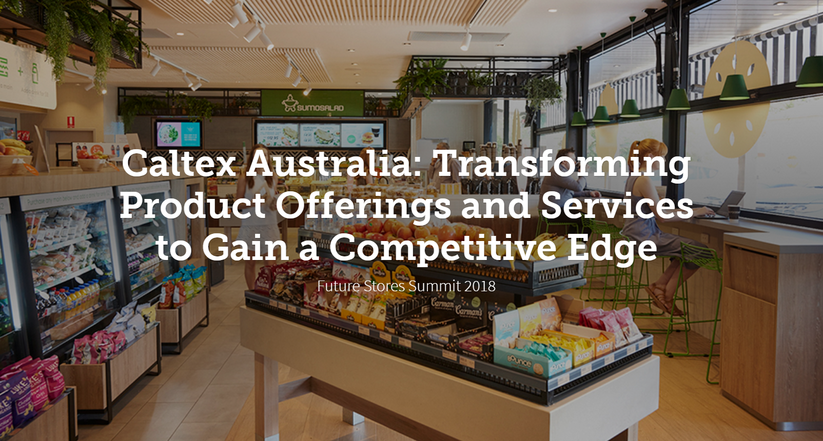 Caltex Australia: Transforming Product Offerings and Services to Gain a Competitive Edge