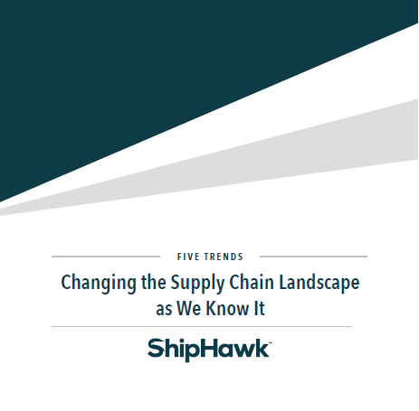 Five Trends Changing the Supply Chain Landscape - Awareness