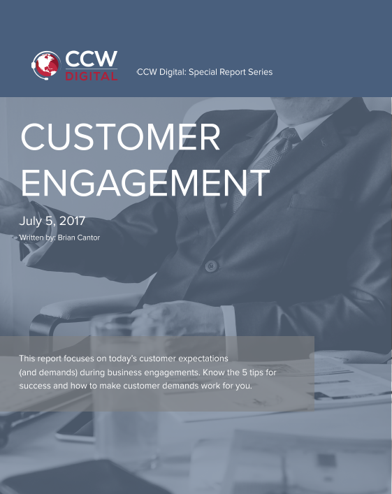 CCW Digital Special Report - Customer Engagement