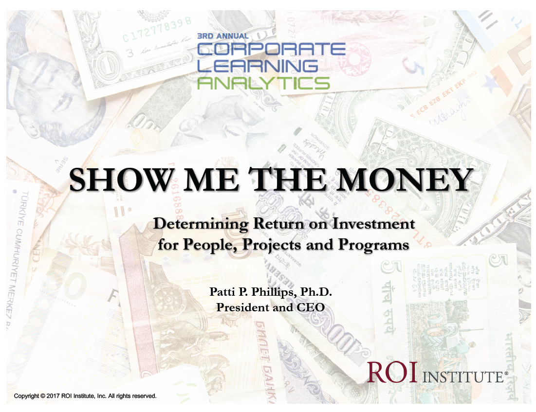 The Bottom-line on ROI: Demonstrating the Return on Investment in People, Programs, and Projects