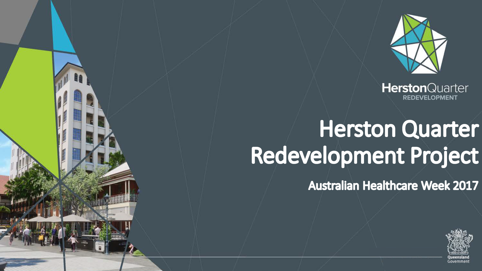 The Herston Quarter Redevelopment Project: Delivering a World-Class Health, Retail and Biomedical Precinct