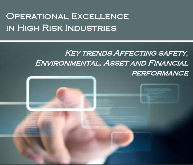 The Future of Operational Excellence in High Risk Industries