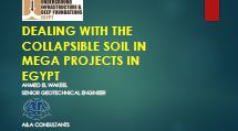 Dealing with the Collapsible Soil in Mega Projects in Egypt