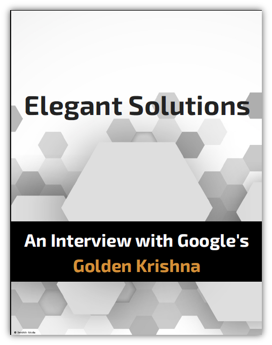 Interview with Google's Golden Krishna