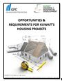 Opportunities & Requirements for Kuwait's Housing Projects
