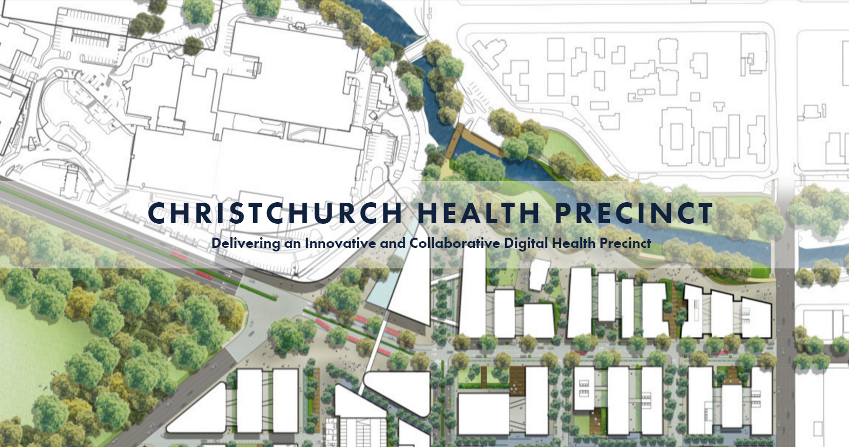 Delivering an Innovative and Collaborative Digital Health Precinct