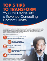 Top 5 Tips to Transform Your Call Centre into a Revenue Generating Contact Centre