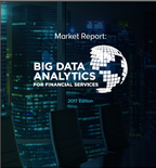2017 Market Report: Big Data Analytics For Financial Services