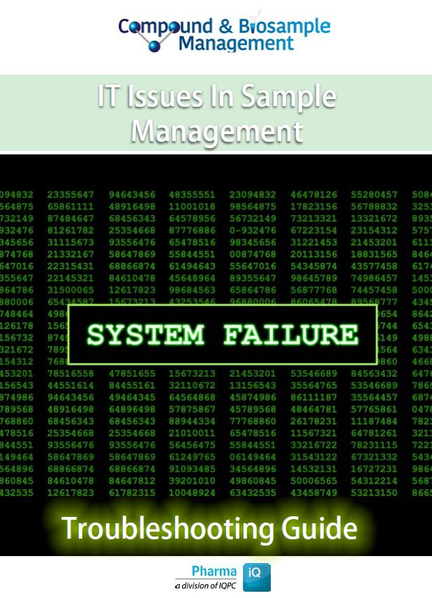 Compound and Biosample Management IT issues, Troubleshooting Guide | 13th Compound and Sample Management Summit