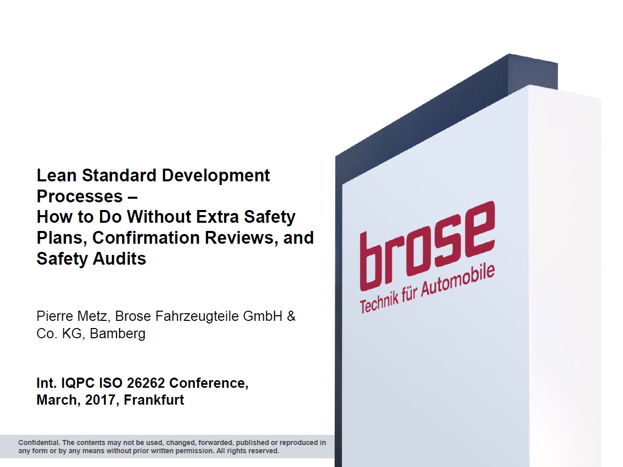 Brose Presentation on Preparing for 2018 - ISO 26262 Draft, Changes and Impact on Existing Processes