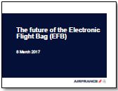 The future of the electronic flight bag (EFB): How can EFBs benefit from existing cockpit communication systems?