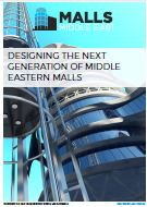 Market Report: Designing the next generation of Middle Eastern malls