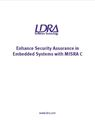 Enhance Security Assurance in Embedded Systems with MISRA C
