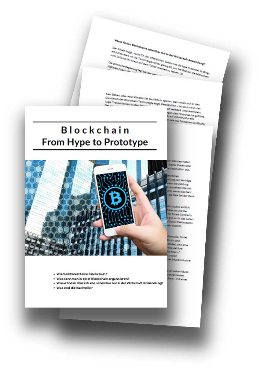 Blockchain - from Hype to Prototype