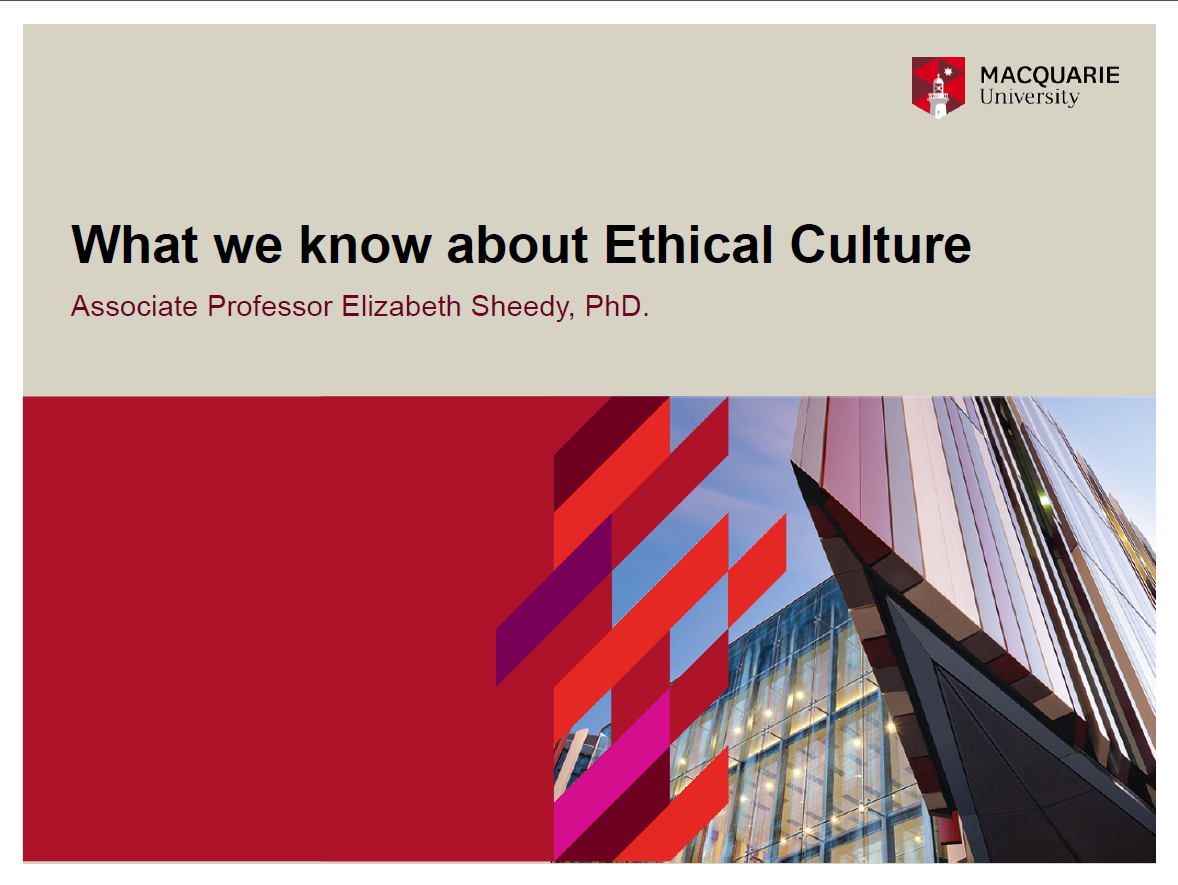 Core Research Findings on Ethical Culture with Macquarie University