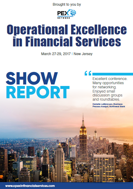 Operational Excellence in Financial Services 2017 Show Report