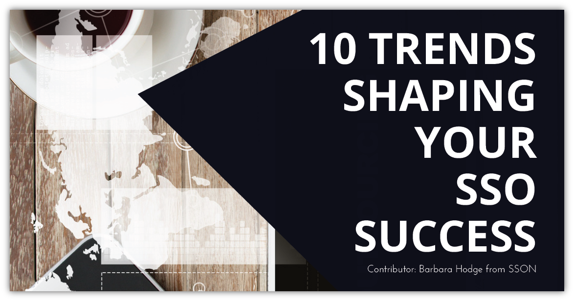 10 Key Trends Shaping SSO Success