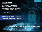 Post Show Report: 2017 Automotive Cyber Security Detroit