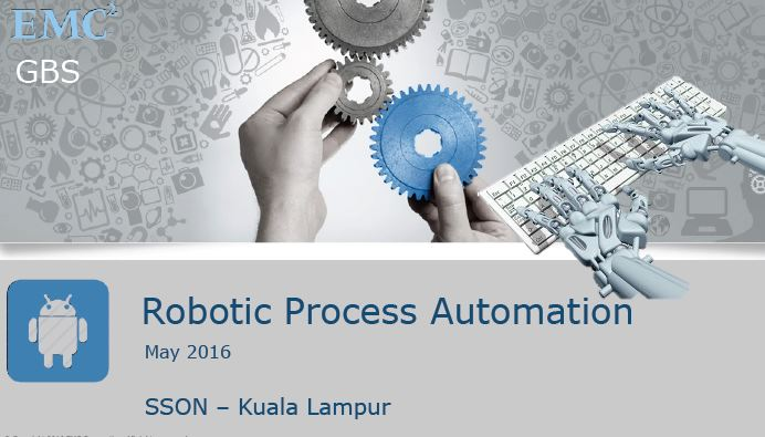 Robotic Process Automation - A presentation by EMC