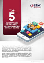 Top 5 Key Strategies in Building a Customer-Centric Contact Center