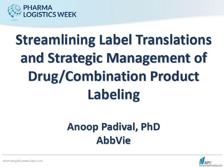 Streamlining Label Translations and Strategic Management of Drug/Combination Product Labeling